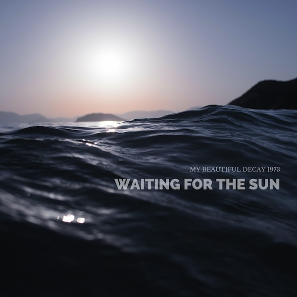 Waiting for the sun 2